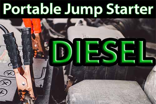 Best Portable Jump Starters for Diesel Engines