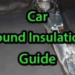 Car Sound Insulation: The Best Way to Soundproof a Car