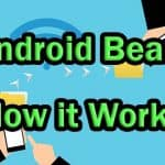 How Does Android Beam Work