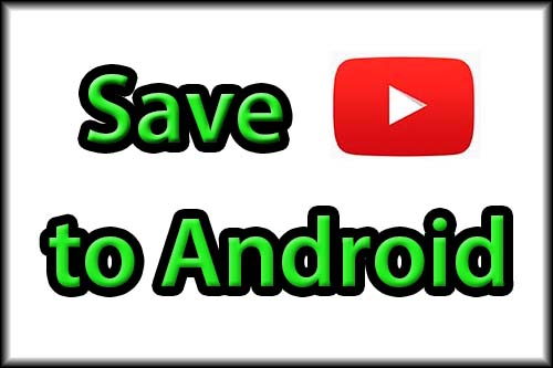 Best Android YouTube downloader