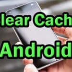 Clearing cache in Android phone