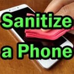 How to Sanitize a Phone