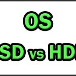 Install Operating System on SSD or HDD