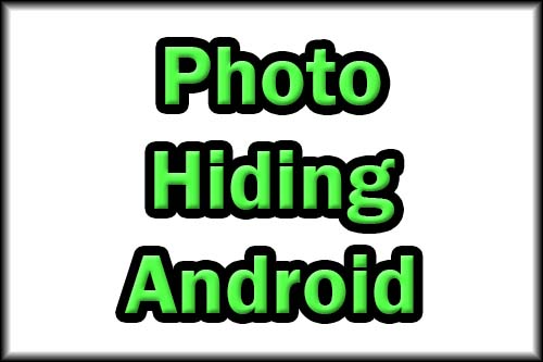 Photo hiding app for Android