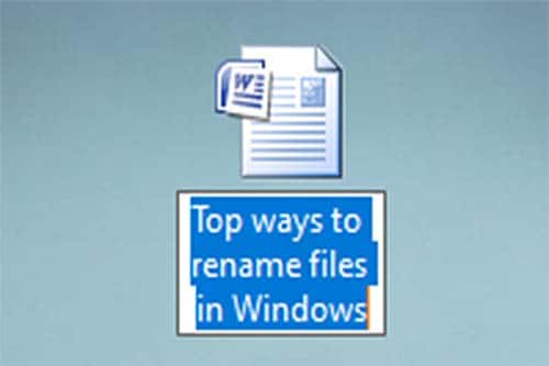 Top ways to rename files in Windows