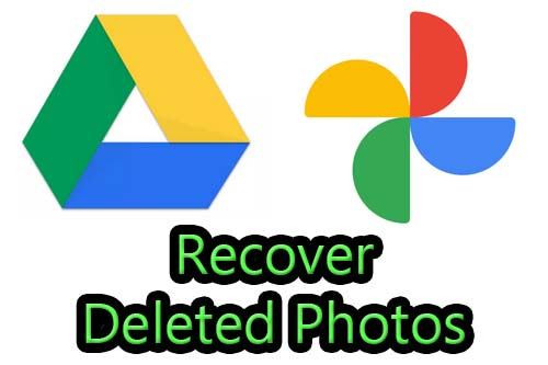 How to recover permanently deleted photos from Google Drive and Google Photos